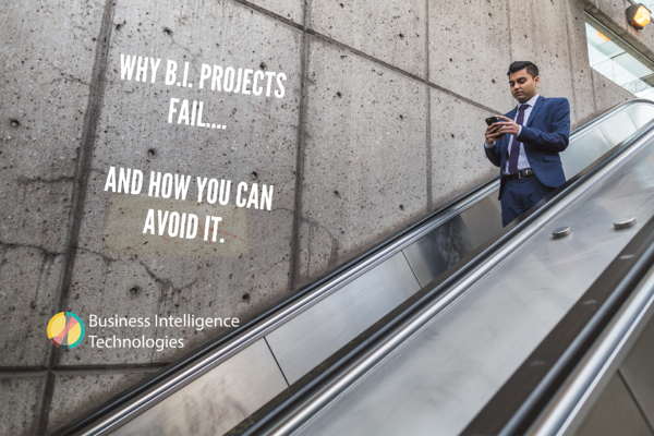 Why B.I. Projects Fail.... And how you can avoid it. (2)